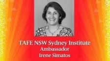 TAFE NSW Sydney Institute 120 year Ambassadors – Irene Simatos