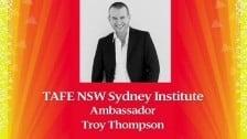 TAFE NSW Sydney Institute 120 year Ambassadors – Troy Thompson