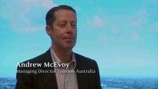 Andrew McEvoy – Managing Director, Tourism Australia