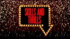 Skills & Thrills – Book Now!