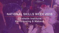 National Skills Week 2016: National Launch Chisholm Institute Hairdressing & Makeup