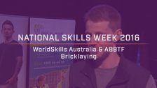 National Skills Week 2016: National Launch WorldSkills Australia & ABBTF