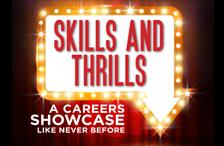 Skills and Thrills
